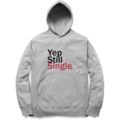 Still Single Hoodie