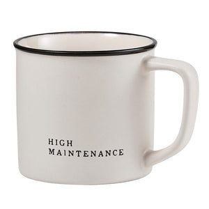 High Maintenance Mug - The Fond Home