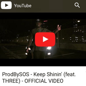 ProdBySOS x Keep Shinin' ft. THREE