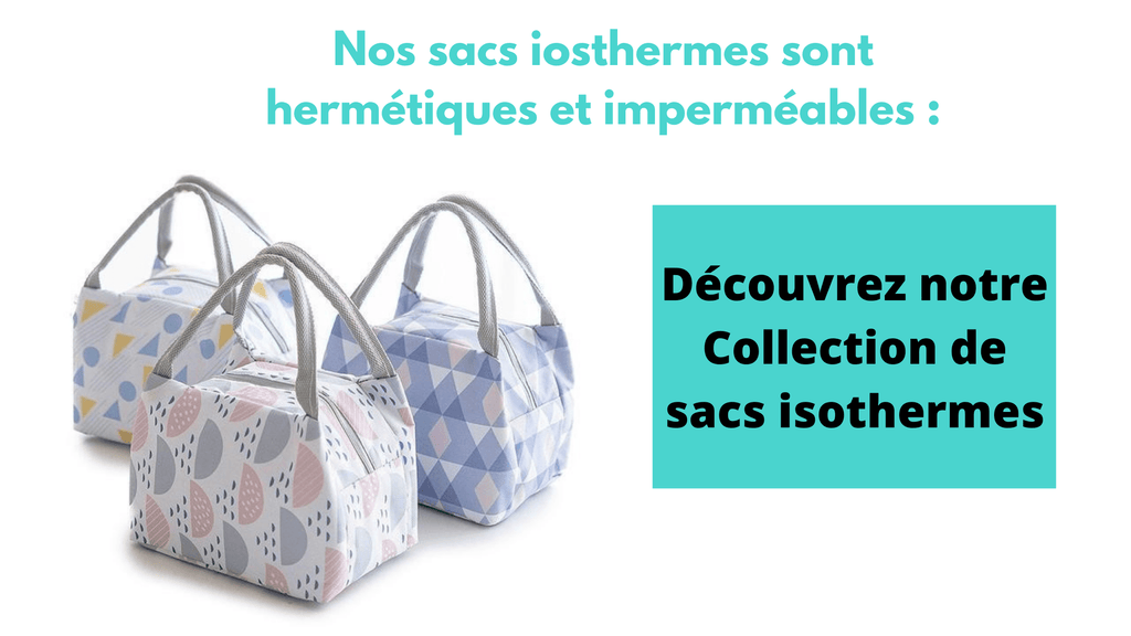 collection sac isotherme et collection sacs isothermes repas