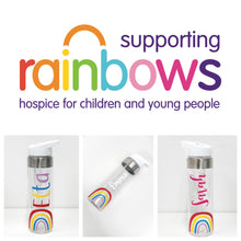 Load image into Gallery viewer, Rainbow Water Bottle - Rainbows Children's Hospice - Joined Bluebell Font