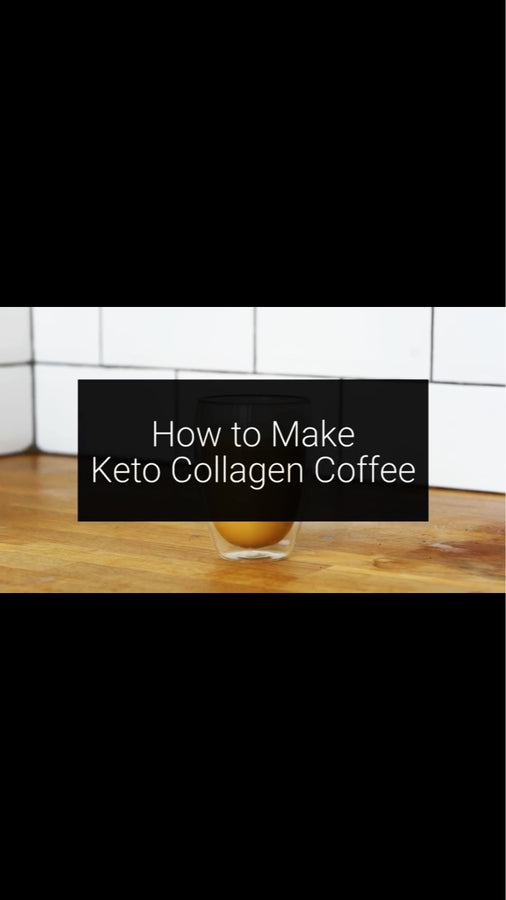 Keto (Bulletproof) Coffee Recipe plus Collagen - In Under A Minute [With Video]
