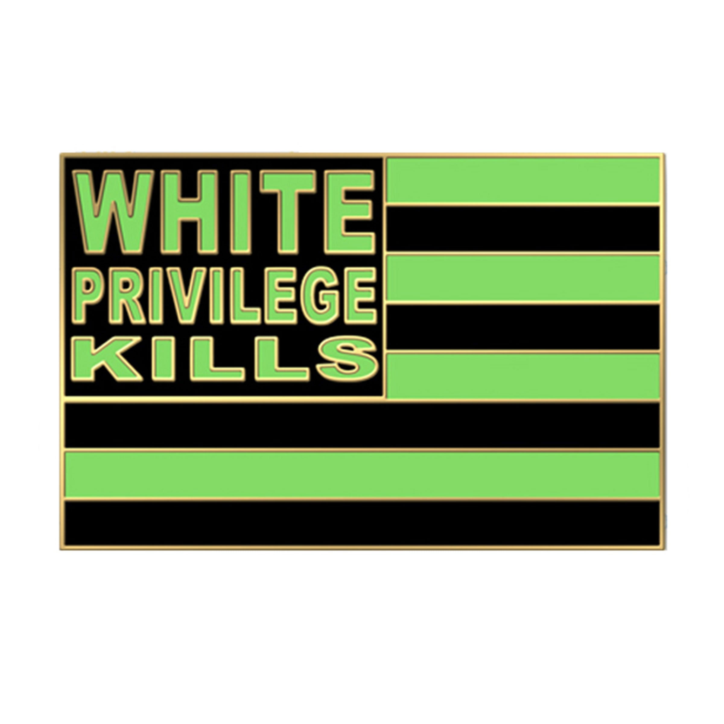 White Privilege Kills - SHOWFIELDS