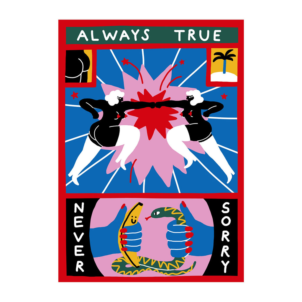 Always True Never Sorry - SHOWFIELDS