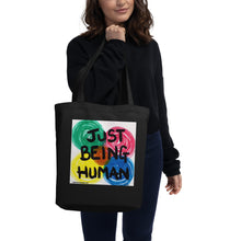 "Load image into Gallery viewer, ""JUST BEING HUMAN"" by Harper Bizarre Art Eco Tote Bag"