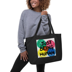 """JUST BEING HUMAN"" Original artwork by Harper Bizarre Art Large organic tote bag"