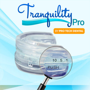 Tranquility Pro by Pro Tech Dental