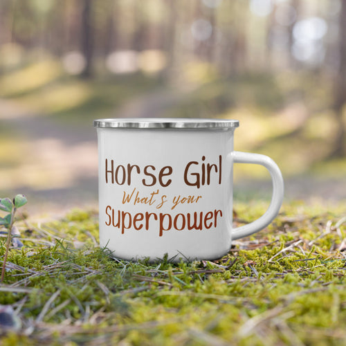 Horse Girl What's Your Superpower? - Enamel Mug