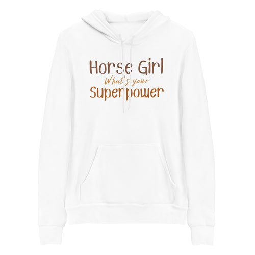Horse Girl What's Your Superpower? - Signature Hooded Sweatshirt