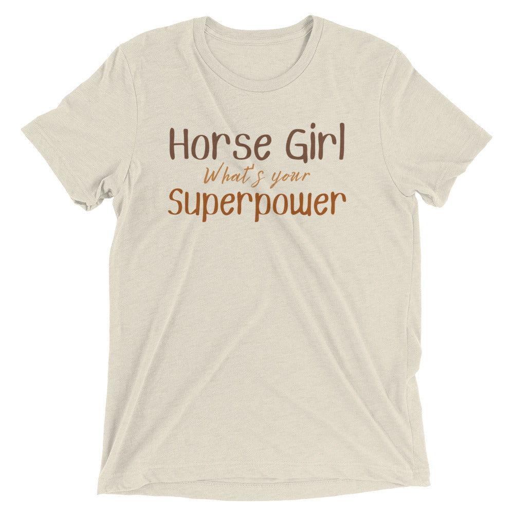Horse Girl What's Your Superpower? - Classic Tee