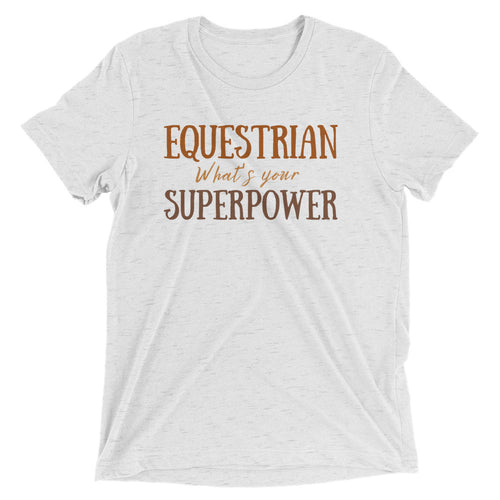 Equestrian What's Your Superpower? - Classic Tee