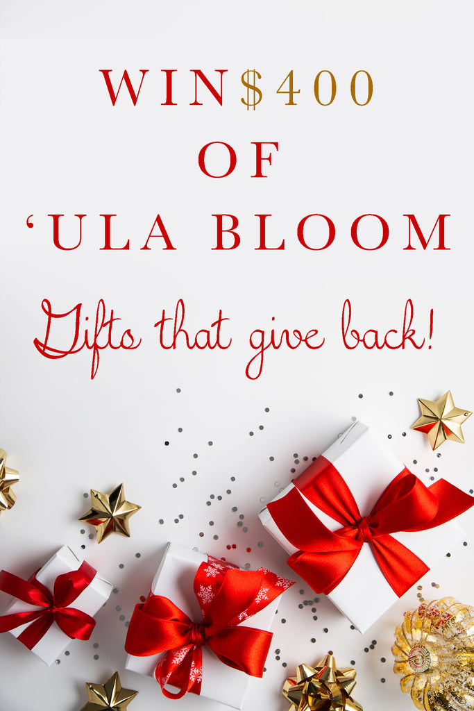 Win $400 Worth of 'Ula Bloom Gifts!