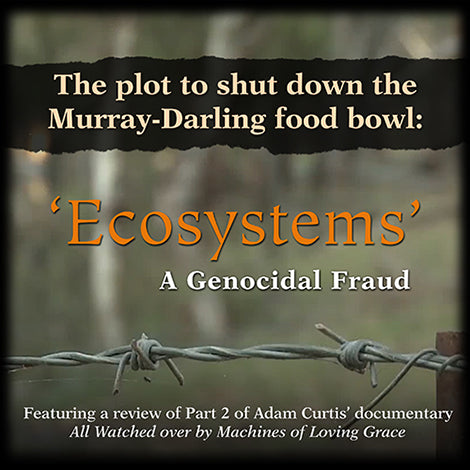 'Ecosystems': A Genocidal Fraud