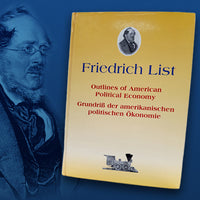 Friedrich List - Outlines of American System Political Economy