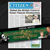 Defeat the British Crown's Green Fascist Dictatorship