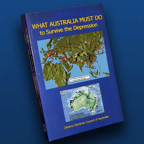 WHAT AUSTRALIA MUST DO to Survive the Depression