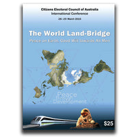 The World Land Bridge: Peace on Earth, Good Will towards All Men