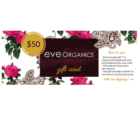 Eve Organics Gift Card - choose your value