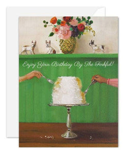 Enjoy Your Birthday By The Forkful! Card
