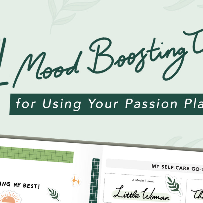 Staying Positive: 4 Mood Boosting Tips for Using Your Passion Planner
