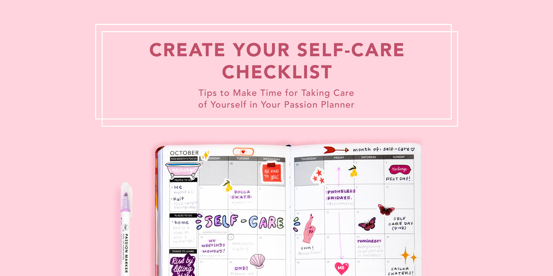 Create Your Self-Care Checklist: How to to Make Time for Taking Care of Yourself in Your Passion Planner