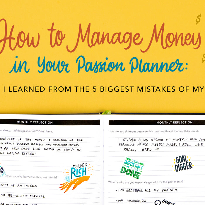 How to Manage Money in Your Passion Planner: What I Learned from the 5 Biggest Money Mistakes of My 20s