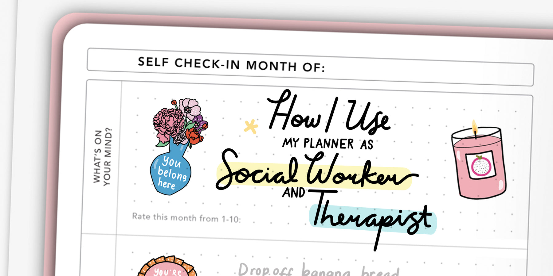 Passion Planner Tips: How I Use My Planner as a Social Worker and Therapist