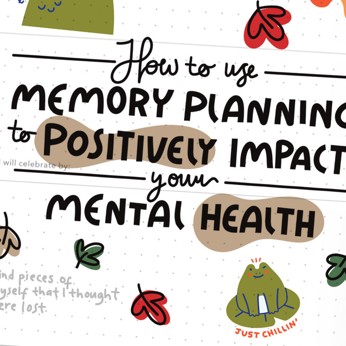 Mindful Passion Planner Ideas: How to Use Memory Planning to Positively Impact Your Mental Health