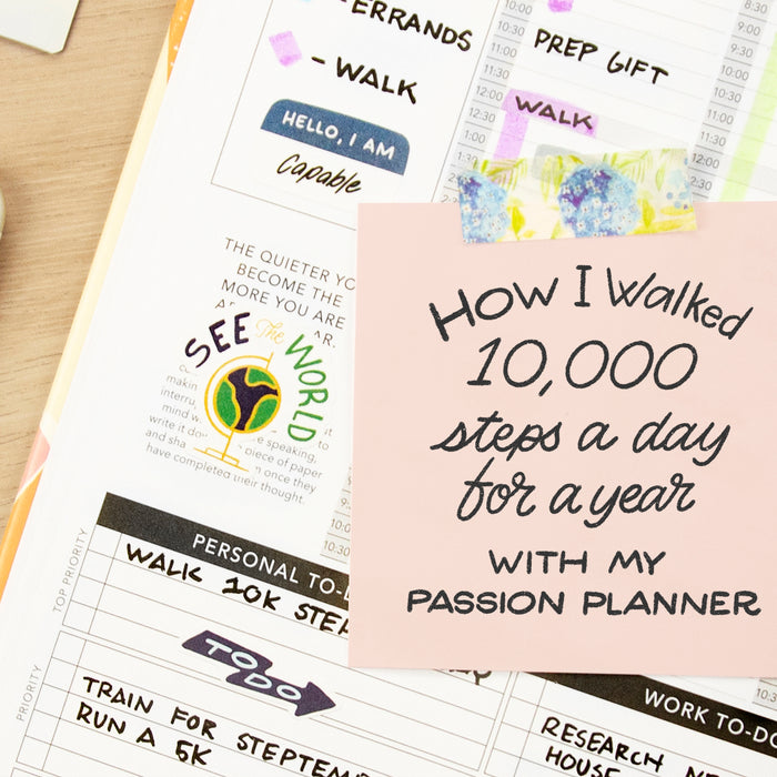 Walking for Exercise: Making Strides with Passion Planner and How I Walked 10,000 Steps a Day for a Year