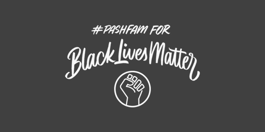 #PashFam for Black Lives Matter