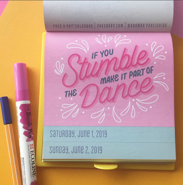 """If You Stumble, Make it a Part of the Dance"" Lettering by April Moralba"