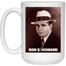 Load image into Gallery viewer, Ron E. Howard Coffee Mug