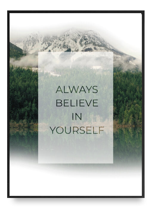 Always Believe In Yourself Poster