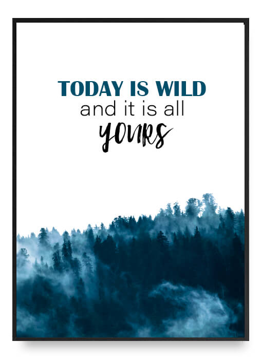 Today Is Wild Poster