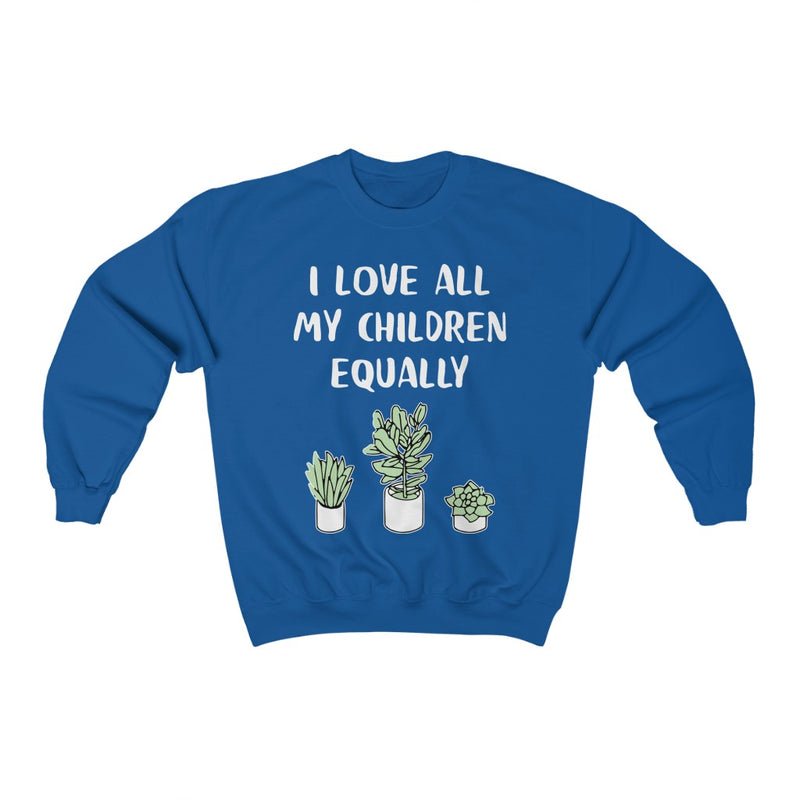 Royal I Love All My Children Equally Sweatshirt