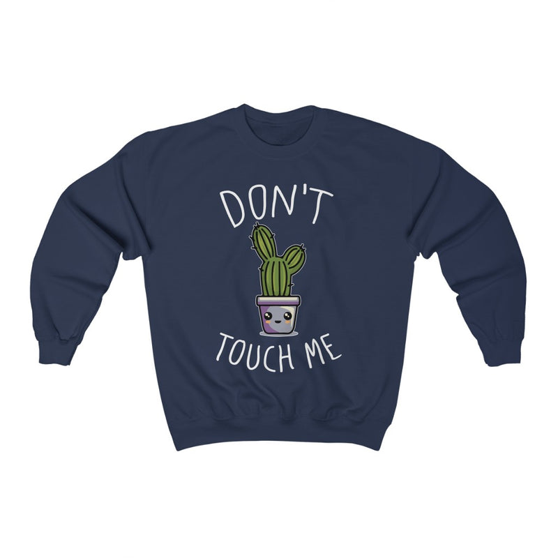 Navy Don't Touch Me Sweatshirt