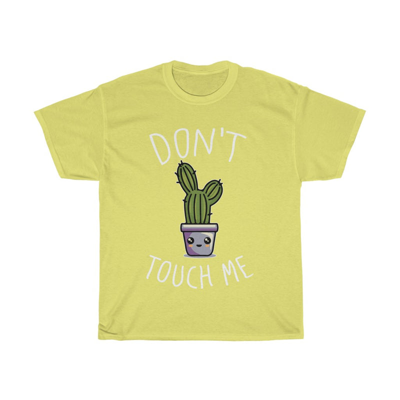 Cornsilk Don't Touch Me T-Shirt