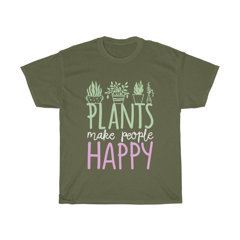Military Green Plants Make People Happy T-Shirt