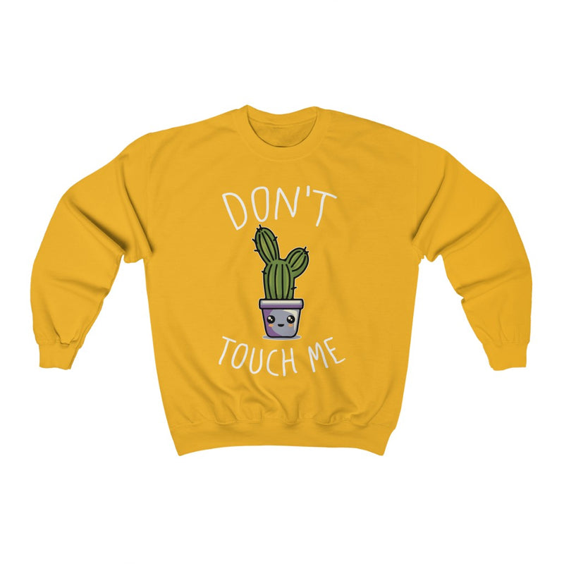 Gold Don't Touch Me Sweatshirt