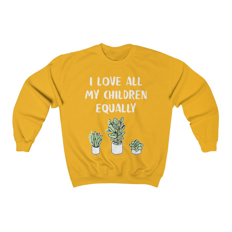 Gold I Love All My Children Equally Sweatshirt
