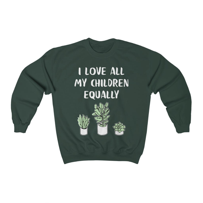 Forest Green I Love All My Children Equally Sweatshirt