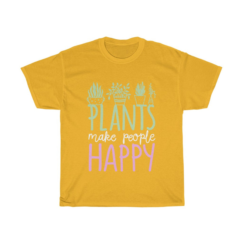 Gold Plants Make People Happy T-Shirt