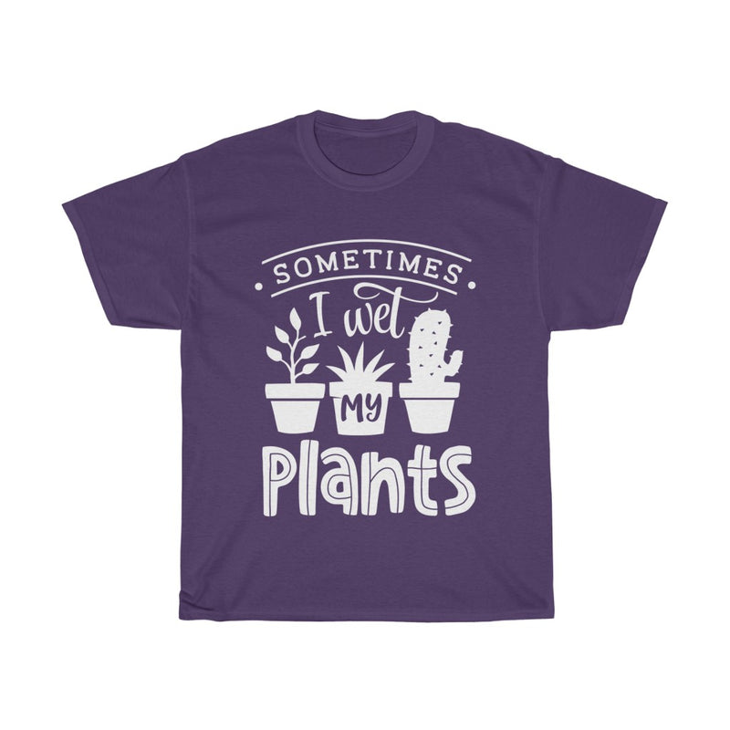 Purple Sometimes I Wet My Plants T-Shirt