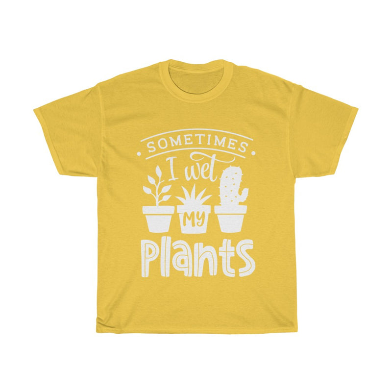 Daisy Sometimes I Wet My Plants T-Shirt