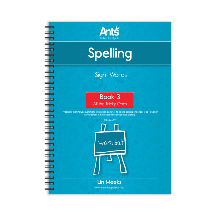 Spelling Program: Sight Words Book 3: All the Tricky Ones