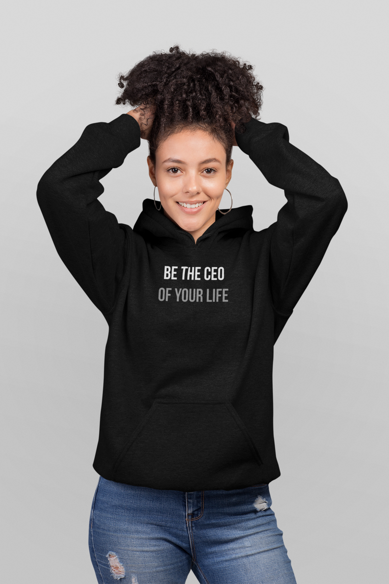 CEO of Your Life Women Hoodie