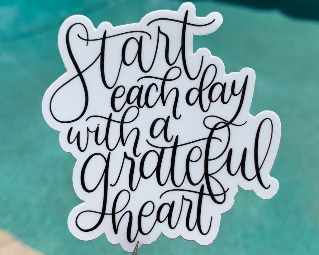 Start Each Day With A Grateful Heart Sticker