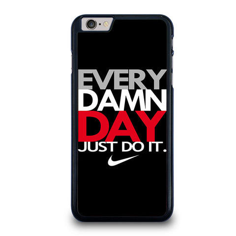 EVERY-DAMN-DAY-1-iphone-6-6s-plus-case-cover