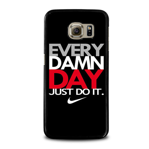 EVERY-DAMN-DAY-1-samsung-galaxy-s6-case-cover