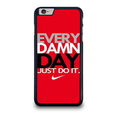 EVERY-DAMN-DAY-2-iphone-6-6s-plus-case-cover